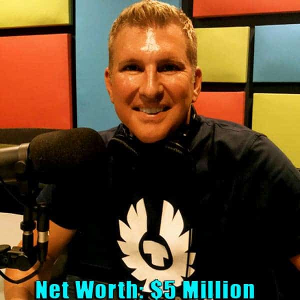 Image of TV Personality, Todd Chrisley net worth is $5 million